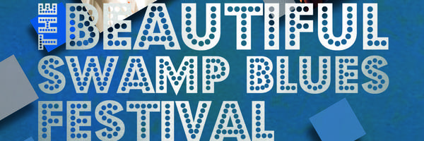 <h3>13th edition Beautiful Swamp Blues Festival</h3>